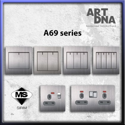 ART DNA A69 STAINLESS STEEL SERIES (SWITCHES) *SIRIM